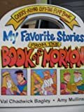 My Favorite Stories from the Book of Mormon, Val Chadwick Bagley and Amy Mullins, 1598113852