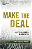 img - for Make the Deal: Negotiating Mergers and Acquisitions (Bloomberg Financial) book / textbook / text book