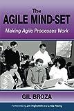 The Agile Mind-Set: Making Agile Processes Work