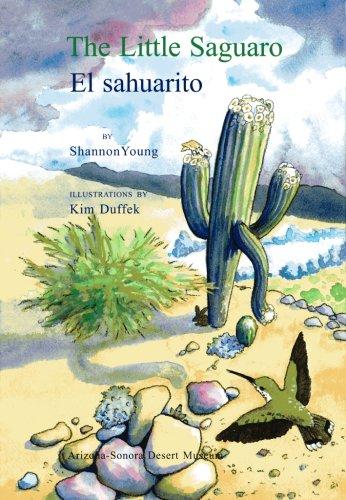 The Little Saguaro/El sahuarito (Spanish Edition) (Spanish and English Edition) pdf