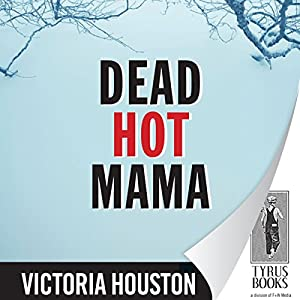 Dead Hot Mama Audiobook