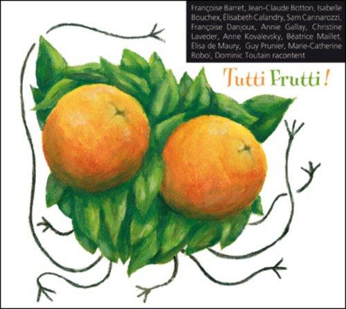 tutti frutti / contes ()
