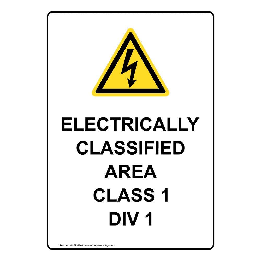 Compliancesigns Vertical Vinyl Electrically Classified Area Class 1