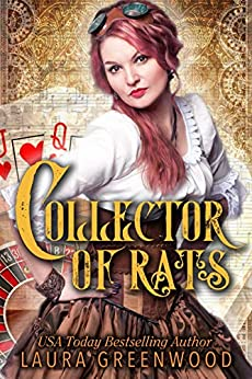 Collector Of Rats Laura Greenwood Rats Tori Steampunk Reverse Harem
