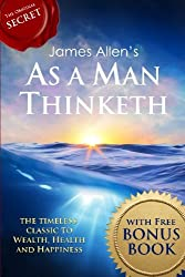 As a Man Thinketh: with The Way of Peace Bonus Book