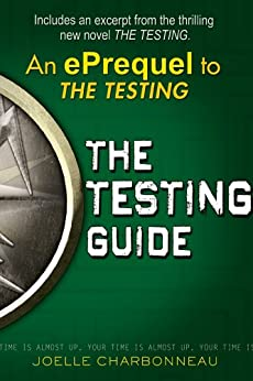 The Testing Guide (The Testing Trilogy) by [Charbonneau, Joelle]