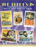 The Fleet's In : Hollywood Presents the U. S. Navy in World War II, Beigel, Harvey M., 0929521919