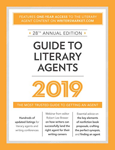 Guide to Literary Agents 2019: The Most Trusted Guide to Getting Published (Market) by Writer's Digest