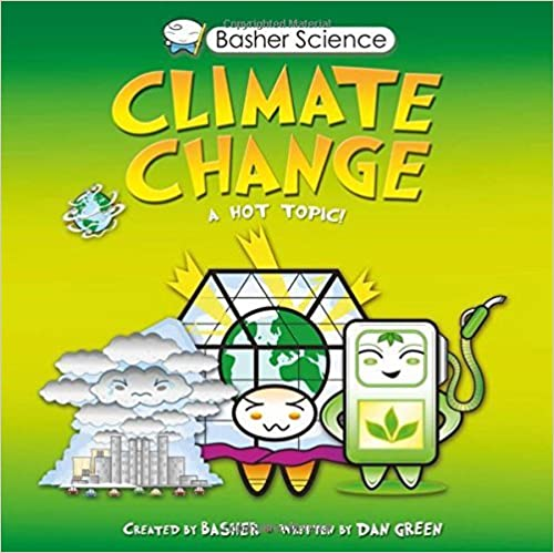 Basher Science: Climate Change by Dan Green (2015-01-01)
