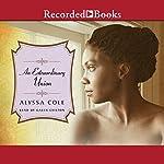 An Extraordinary Union | Alyssa Cole