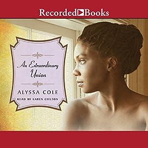 An Extraordinary Union Audiobook