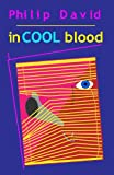In Cool Blood, David Eubanks, 0989242838