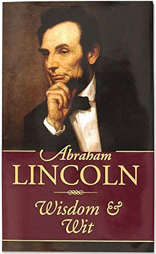 (Abraham Lincoln Wisdom and Wit (Americana Pocket Gift Editions))