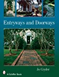 Entryways and Doorways