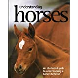 Understanding Horses: An Illustrated Guide to a Horses Behavior by Don Harper (2005-05-04)
