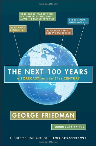 Download The Next 100 Years: A Forecast for the 21st Century ebook
