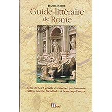 Guide Litteraire De Rome