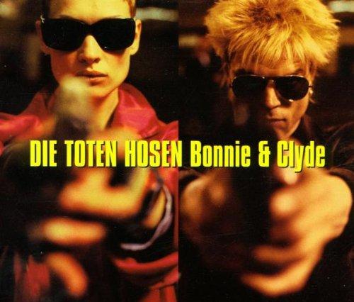 Die Toten Hosen - Die Toten Hosen - Bonnie & Clyde - Jochens Kleine Plattenfirma (Jkp) - Jkp 06, Eastwest Records Gmbh - 0630-15213-2 - Zortam Music