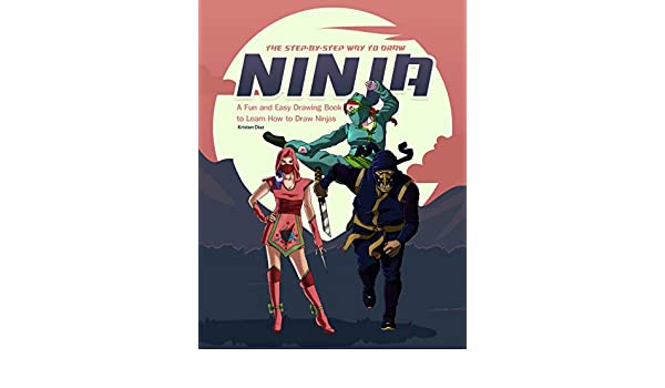 The Step-by-Step Way to Draw Ninja: A Fun and Easy Drawing ...