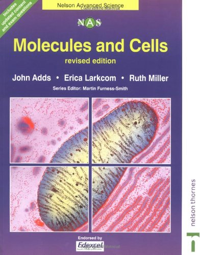 Molecule & Cells: Nelson Advanced Science (Nelson Advanced Science: Biology S.)