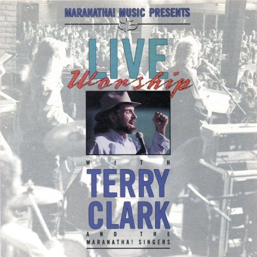 Songs Clark Terry (Live Worship With Terry Clark (Live))