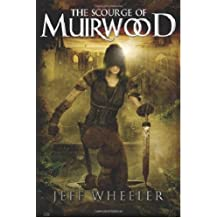 The Scourge of Muirwood (Legends of Muirwood Book 3)