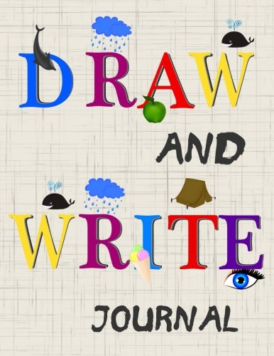 Draw And Write Journal: Writing Drawing Journal For Kids Paperback – August 5, 2017 Dartan Creations 1974268616 Blank Books/Journals Non-Classifiable