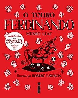O touro Ferdinando por [Leaf, Munro, Lawson, Robert]