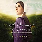A Dream of Miracles: The Amish Wonders Series, Book 3 | Ruth Reid