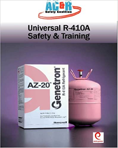 The HVAC/R Professional's Field Guide to Universal R-410a Safety & Training: Delta-T Solutions
