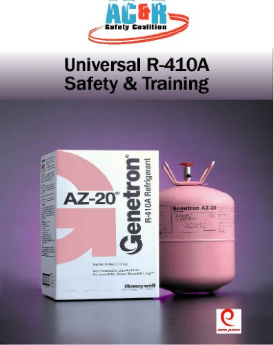 The HVAC/R Professional's Field Guide to Universal R-410a Safety & Training: Delta-T ()