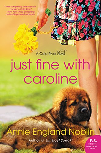 Book Cover: Just Fine with Caroline: A Cold River Novel