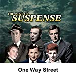 Suspense: One Way Street | Joseph Kearns