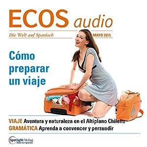 ECOS audio - Cómo preparar un viaje. 5/2015 Hörbuch