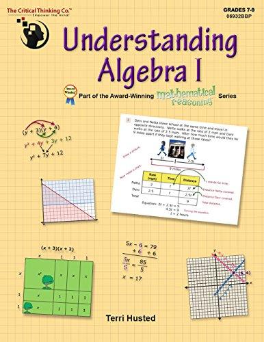 Understanding Algebra I - Bridging the Gap Between Computation and Mathematical Reasoning (Grades 7-9)