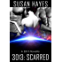 3013: SCARRED: A 3013 Novella