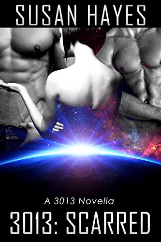3013: SCARRED: A 3013 Novella (Best Home Remedy For Scars)