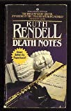 Death Notes, Ruth Rendell, 0345302729