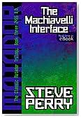 The Machiavelli Interface (The Matadors Book 3)