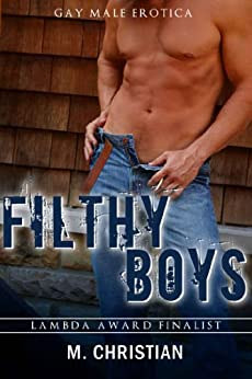 FILTHY BOYS: Male-Male Erotica by [Christian, M.]