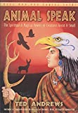 img - for Animal Speak the Spiritual & Magical Powers of Creatures Great & Small book / textbook / text book