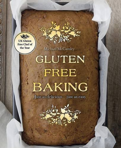 Gluten Free Baking (Love Food) by Michael McCamley ( 2013 ) Hardcover by Parragon Books