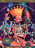 img - for The Emperor's New Clothes: An All-Star Illustrated Retelling of the Classic Fairy Tale book / textbook / text book
