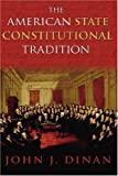 img - for The American State Constitutional Tradition book / textbook / text book