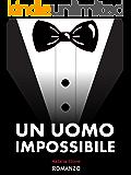 Un uomo impossibile
