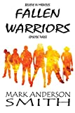 Fallen Warriors: Episode Three