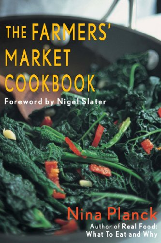 The Farmer's Market Cookbook (Imperial) by Nina Planck