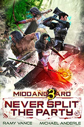 Never Split The Party (Middang3ard Book 1)