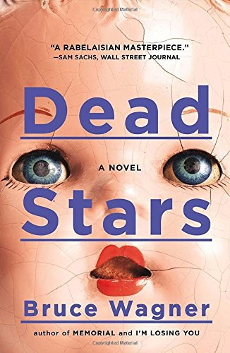 Dead Stars: A Novel (Dead Stars Bruce Wagner compare prices)