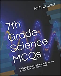 7th Grade Science MCQs: Multiple Choice Questions and